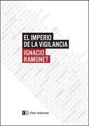El Imperio de la Vigilancia - Ignacio Ramonet - Clave Intelectual