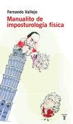 Manualito de Imposturologia Fisica - Fernando Vallejo - Taurus