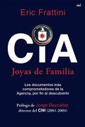 Cia, Joyas de Familia: Los Documentos más Comprometedores de la Agencia por fin al Descubierto - Eric Frattini - Ediciones Martínez Roca