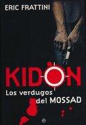 Kidon: Los Verdugos del Mossad - Eric Frattini - La Esfera De Los Libros