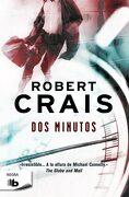 Dos Minutos (b de Bolsillo) - Robert Crais - B De Bolsillo