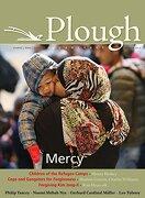 Plough Quarterly no. 7: Mercy (libro en inglés)