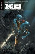 X-o Manowar 3. Planeta Muerte - Robert Venditti - Panini España
