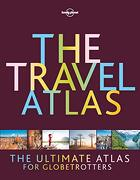 The Travel Atlas: The Ultimate Atlas for Globetrotters (Lonely Planet) (libro en Inglés) - Lonely Planet - Lonely Planet