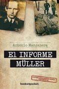 El Informe Muller (Books4Pocket Narrativa) - Antonio Manzanera - Books4Pocket