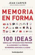 Memoria en Forma (Books4Pocket Crec. Y Salud) - Jean Carper - Books4Pocket