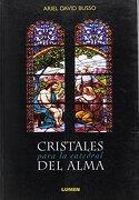 Cristales Para la Catedral del Alma - Ariel David Busso - Lumen Argentina