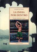 La India por Dentro: Uma Guia Cultural Para el Viajero - Alvaro Enterria - Jose J. De Olañeta