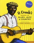 Robert Crumb's Heroes Blues, Jazz and Country (libro en inglés) - R. Crumb - Abrams Books