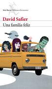 Una Familia Feliz - David Safier - Seix Barral