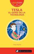 Tesla: El Genio de la Tecnología - Sergi Aguilar Valldeoriola - Ediciones El Rompecabezas