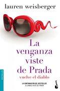 La Venganza Viste de Prada - Lauren Weisberger - Booket