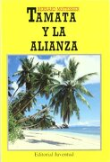 Tamata y la Alianza - Bernard Moitessier - Juventud
