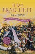 La Verdad (Mundodisco 25 / la Guardia de la Ciudad 6) - Terry Pratchett - Debolsillo
