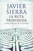 La Ruta Prohibida i Altres Enigmes de la Història (libro en catalán) - Javier Sierra - Columna Cat