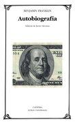 Autobiografía - Benjamin Franklin - Cátedra