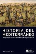 Historia del Mediterráneo - Jean Carpentier - Editorial Base