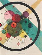 2019 Daily Planner: Full Sized Page a day Planner With a Fine art Cover of Vasily Kandinsky Circles Within a Circle to Keep you Beautifully Organized all Year! (Wasily Kandinsky Planner) (libro en inglés)
