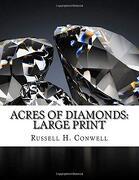Acres of Diamonds: Large Print (libro en inglés)