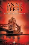 Sangre en el Tamesis - Anne Perry - Ediciones B