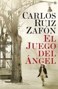 El Juego del Ángel (Autores Españoles e Iberoamericanos) - Carlos Ruiz Zafón - Planeta