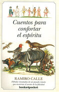 Cuentos Para Confortar el Espiritu: 1 (Narrativa (Books 4 Pocket)) - Ramiro Calle - Almuzara