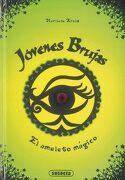 El Amuleto Mágico: 1 (Jóvenes Brujas) - Susaeta Ediciones S A - Susaeta