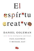 El Espíritu Creativo - Daniel Goleman - B De Bolsillo