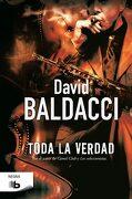 Toda la Verdad - David Baldacci - B De Bolsillo