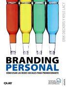 Branding Personal: Cómo Usar las Redes Sociales Para Promocionarte - Erick Deckers,Kyle Lacy - Anaya Multimedia