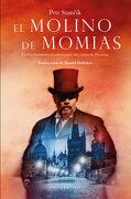 El Molino de Momias - Peter Stancik - Tropo