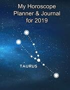 My Horoscope Planner and Journal for 2019 - Taurus: A Plan-Per-Week Life Improvement Project (libro en inglés)