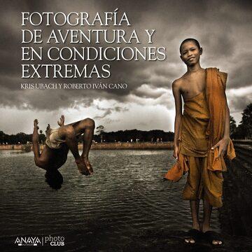 portada Fotografía de Aventura y en Condiciones Extremas