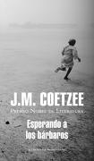 Esperando a los Barbaros - J.M. Coetzee - Mondadori