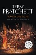 Ronda de Noche (Terry Pratchett) Mundodisco 29 (Debolsillo) Mundodisco 29 - Terry Pratchett - Debolsillo