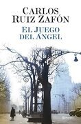 El Juego del Ángel (el Cementerio de los Libros Olvidados) - Carlos Ruiz Zafon - Planeta