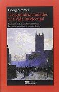 Las Grandes Ciudades y la Vida Intelectual - Georg Simmel - Hermida Editores S.L.