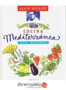 Cocina Mediterránea - Alain Ducasse - Omega