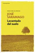 Levantado del Suelo - Jose Saramago - Debolsillo