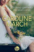 Mi Alma Gemela (mo Anam Cara) - Caroline March - Harpercollins Ibérica