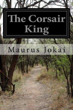 portada The Corsair King (libro en Inglés)