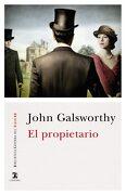 El Propietario (Biblioteca Cátedra del Siglo xx) - John Galsworthy - Ediciones Cátedra