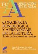 Conciencia fonológica y aprendizaje de lectura: teoría, evaluación e intervención - Juan E. Jiménez González,M. Ortiz - Sintesis
