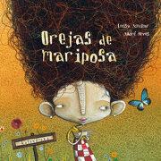 Orejas de Mariposa - Luisa Aguilar - Kalandraka