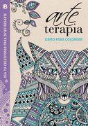 Arte Terapia: Libro Para Colorear: Usa tu Creatividad Para Desestresarte (Lila) - Varios Autores - Ediciones B