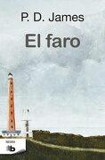 El Faro (Adam Dalgliesh 13) (b de Bolsillo) - P.D. James - B De Bolsillo