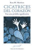 Cicatrices del Corazón: Tras una Pérdida Significativa (Serendipity) - Rosa Mª Martínez González - Desclée De Brouwer