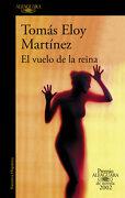 El Vuelo de la Reina (Premio Alfaguara de Novela 2002) - Tomás Eloy Martínez - Alfaguara