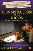 La Conspiración de los Ricos: Las 8 Nuevas Reglas del Dinero (Formato Grande) - Robert T. Kiyosaki - Punto De Lectura