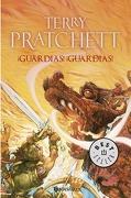 Guardias!  Guardias! (Mundodisco 8 / Guardia de la Ciudad 1) - Terry Pratchett - Debolsillo